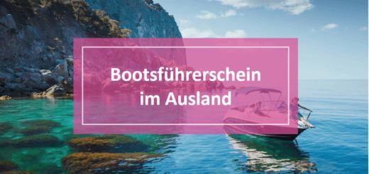 Bootsführerschein im Ausland Regeln
