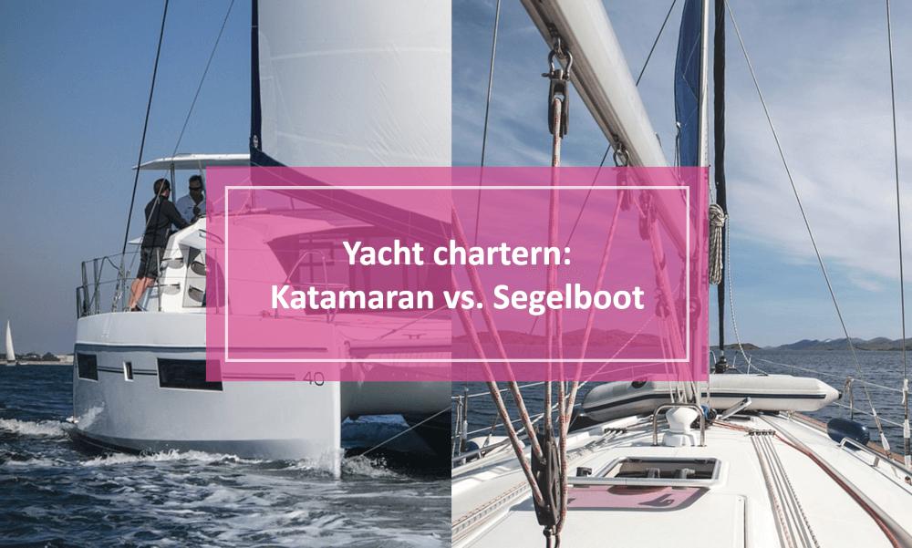 Katamaran und Segelboot chartern