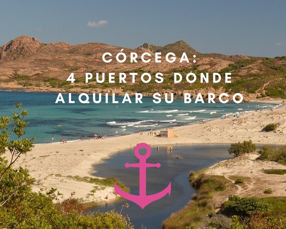 4 puertos donde alquilar su barco en Córcega