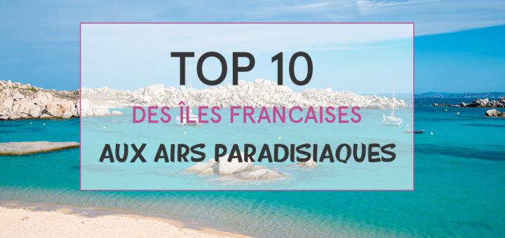 îles françaises paradisiaques